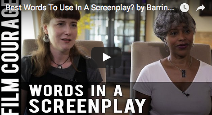 best_words_to_use_in_a_screenplay_barrington_smith_seetachitt_janice_rhoshalle_littlejohn_filmcourage_writing_script_screenplay