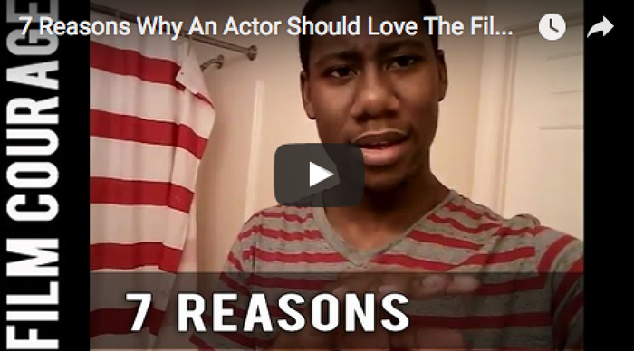 7-reasons-why-an-actor-should-love-the-film-industry-by-christian-sims_filmcourage_acting_audition_casting