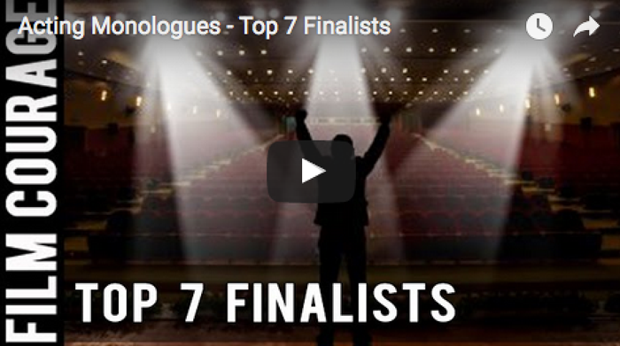 acting_monologues_top_7_finalists_filmcourage_audition_video_monologue_actors_life_acting_biz