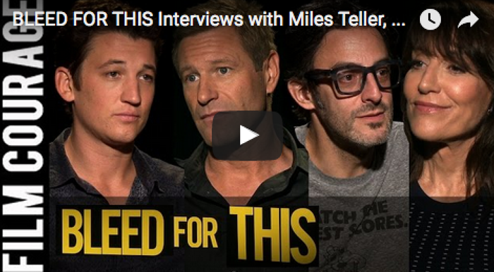 bleed_for_this_interviews_with_miles_teller_aaron_eckhart_katey_sagal_ben_younger_filmcourage_bleed_for_this_movie_boxing_acting_fim_and_television
