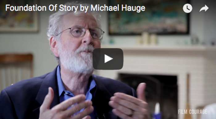 foundation-of-story-by-michael-hauge_writing_filmcourage_screenplay