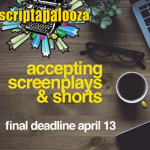 Scriptapalooza Screenplay & Shorts Competition  Over 90 producers reading $50,000 in prizes