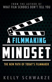 This image has an empty alt attribute; its file name is A-Filmmaking-Mindset_-The-New-Path-of-Todays-Filmmaker-Book.jpg