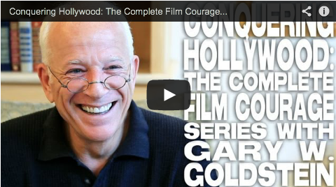 Conquering Hollywood- The Complete Film Courage Series With Gary W_ Goldstein Producer Film Courage Pretty Woman Mothman Prophecies Under Siege