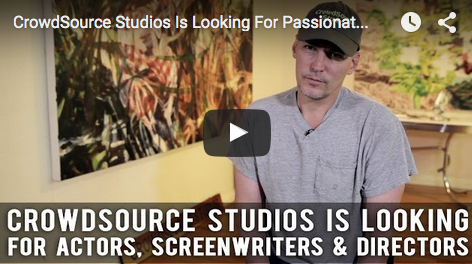 CrowdSource_Studios_Is_Looking_For_Passionate_Actors_Screenwriters_Directors_Robert_Lawton_filmcourage_screenwriting_indie_filmmaking