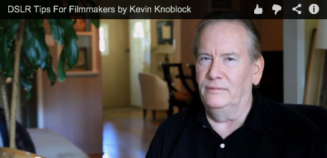 DSLR Tips For Filmmakers by Kevin Knoblock_Camera_Tips_Filmcourage_Movies