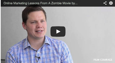 Online Marketing Lessons From A Zombie Movie by Jason Brubaker_FilmmakingStuff_com_Filmcourage_com