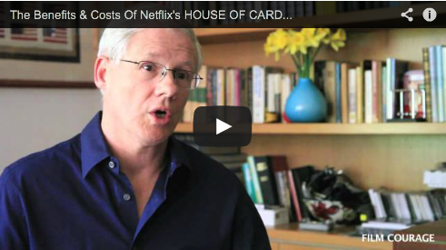The Benefits & Costs Of Netflix's HOUSE OF CARDS Release Strategy by John Truby Film Courage Screenwriting Script TV Showrunner