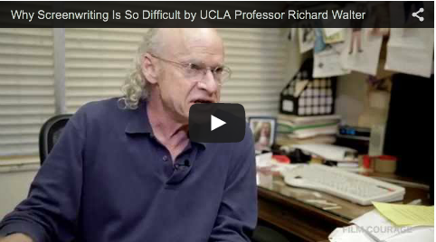 Why Screenwriting Is So Difficult by UCLA Professor Richard Walter