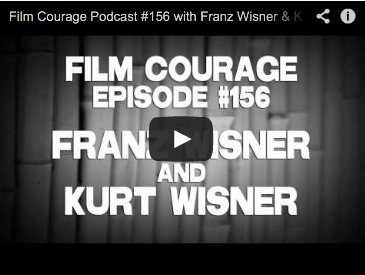 Film Courage Podcast #156 with Franz Wisner & Kurt Wisner of Honeymoon With My Brother How the World Makes Love Film Courage Radio Show