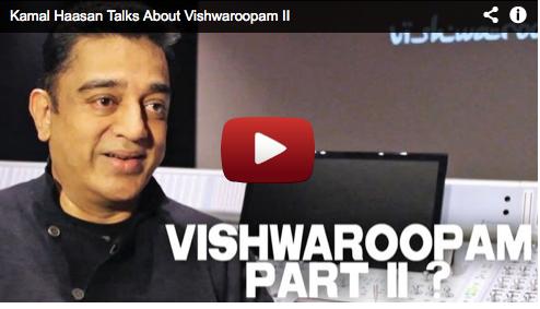 Kamal Haasan Talks About Vishwaroopam II Bollywood Filmmaker Film Courage