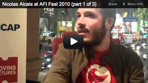 Nicolas Alcala at AFI Fest 2010 (part 1 of 3) Film Courage