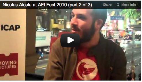 Nicolas Alcala at AFI Fest 2010 (part 2 of 3)  Film Courage