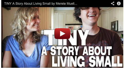 TINY A Story About Living Small by Merete Mueller & Christopher Smith - Complete Film Courage Series Tiny Homes Simple Living Documentary Films