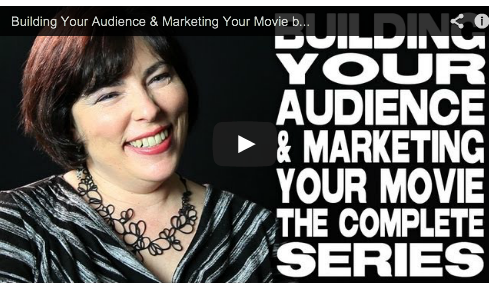 Building Your Audience & Marketing Your Movie by Sheri Candler - The Complete Film Courage Series Independent Distribution Producer Film Courage VOD Marketing Your Movie