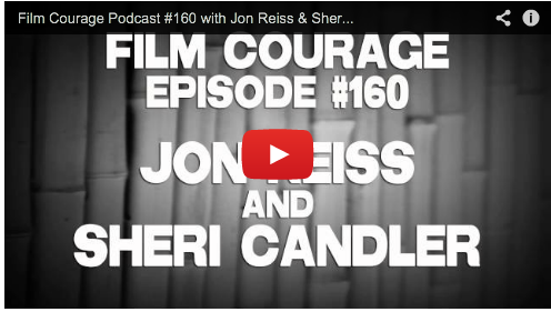 Film Courage Podcast #160 with Jon Reiss & Sheri Candler Film Courage PMD Selling Your Film Without Selling Your Soul