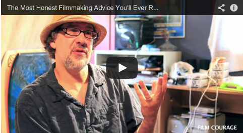 The Most Honest Filmmaking Advice You'll Ever Receive by Dan Mirvish_slamdance_filmcourage_director