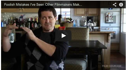 Foolish Mistakes I've Seen Other Filmmakers Make by Paul Osborne_filmcourage_Favor_official_rejection