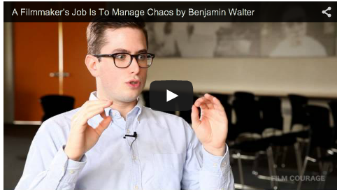A Filmmaker's Job Is To Manage Chaos by Benjamin Walter_filmcourage_pink_zone_movie_indie_filmmaking