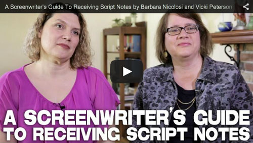 A Screenwriter's Guide To Receiving Script Notes_Barbara_Nicolosi_Vicki_Peterson_Notes_to_Screenwriters_book_filmcourage_script_screenwriting_advice_tips_women_writers