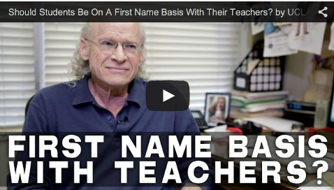 Should Students Be On A First Name Basis With Their Teachers? by UCLA Professor Richard Walter_filmcourage_screenwriting_education_school_administration_teaching_professionals_protocol