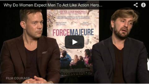 Why Do Women Expect Men To Act Like Action Heroes In Real Life? by Ruben Östlund_ohannes Kuhnke_filmcourage_filmmaking_cinema_sweden_svenksa_filmer_swedish_filmmaker