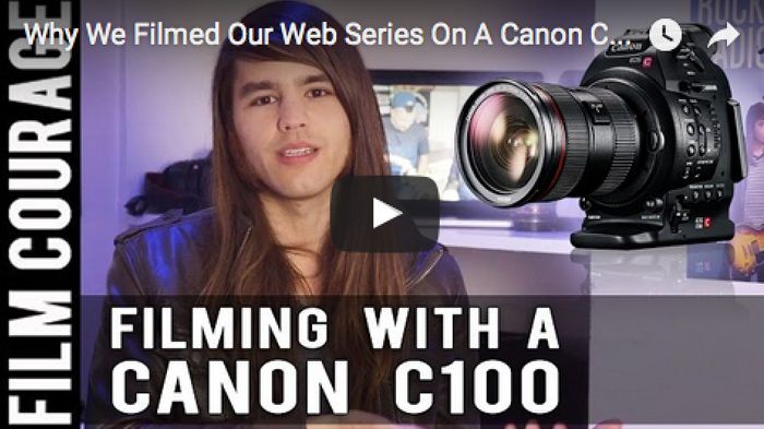 Why_We_Filmed_Our_Web_Series_On_A_Canon_C100_Kalani_Hubbard_filmcourage_rocketship_radio_filmmaking_cameras_technology_indie_bands_webseries