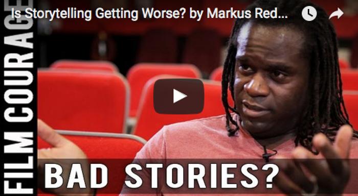 Is_Storytelling_Getting_Worse_Markus_Redmond_filmcourage_tv_writing_tips_screenwriting