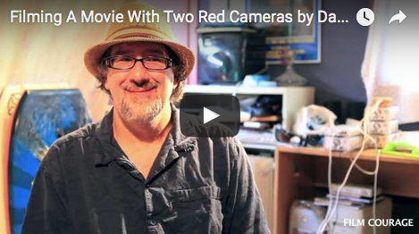 Filming A Movie With Two Red Cameras by Dan Mirvish