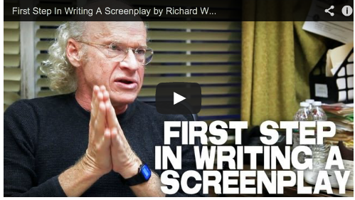 First Step In Writing A Screenplay by Richard Walter Script UCLA Film Courage Independent Cinema