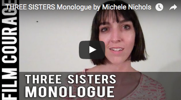 THREE SISTERS Monologue by Michele Nichols