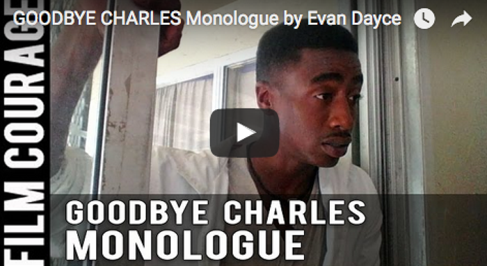goodbye-charles-monologue-by-evan-dayce_filmcourage_acting