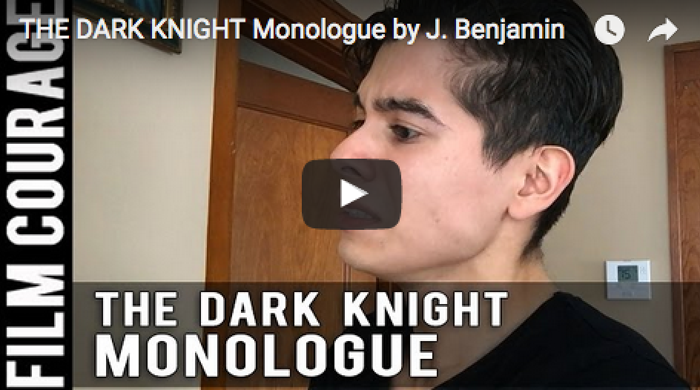 THE DARK KNIGHT Monologue by J. Benjamin_filmcourage_
