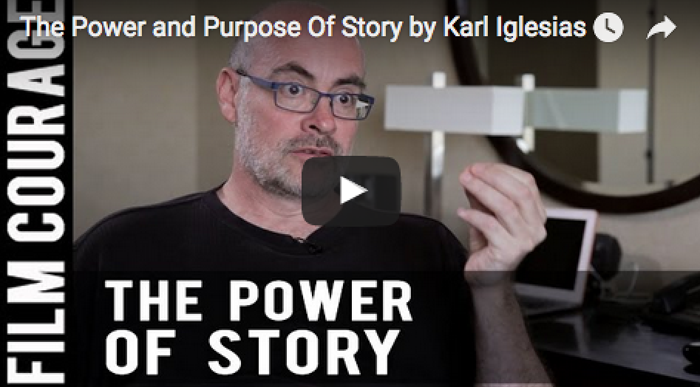 the_power_and_purpose_of_story_karl_iglesias_writing_filmcourage_screenplay_script_am_writing