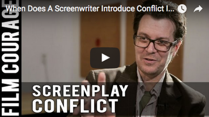 when_does_a_screenwriter_introduce_conflict_in_a_screenplay_jack_perez_filmcourage_independent_filmmaking_writing_script