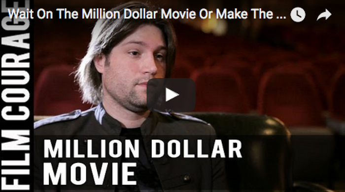 wait-on-the-million-dollar-movie-or-make-the-85000-one-by-pascal-payant_filmcourage_filmmaking_tips_cinema_dslr_camera