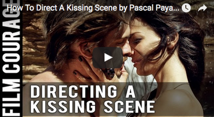 how-to-direct-a-kissing-scene-by-pascal-payant_filmcourage_on_the_horizon_movie_filmmaking_director