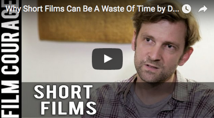why-short-films-can-be-a-waste-of-time-by-daniel-stamm_filmcourage_filmfestivals_dslr_filmmaking