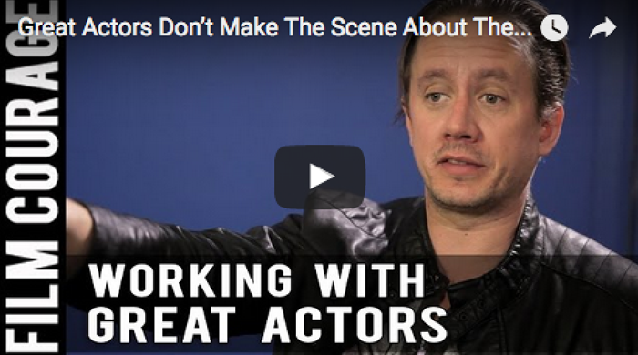 great-actors-dont-make-the-scene-about-them-by-chad-lindberg_filmcourage_acting_biz_audition_fast_and_furious_movie_los_angeles