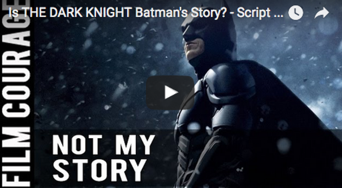 is_the_dark_knight_batmans_story_peter_russell_filmcourage_christopher_nolan-_script_analysis_movies_