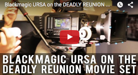 Blackmagic_URSA_on_the_DEADLY_REUNION_Movie_Set_filmcourage_indie_film_set_life_camera